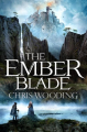 Couverture The Darkwater Legacy, book 1 : The Ember Blade Editions Gollancz (Fantasy) 2019