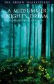 Couverture Le songe d'une nuit d'été Editions The Arden Shakespeare 2017