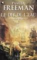 Couverture Le Langage des pierres, tome 2 : Le Dit de l'eau Editions Pygmalion (Fantasy) 2009
