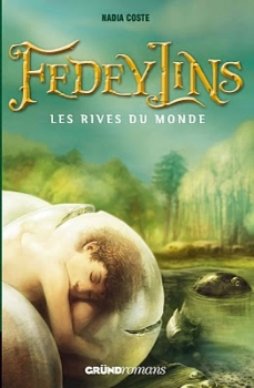 Couverture Fedeylins, tome 1 : Les Rives du monde