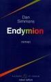 Couverture Cantos d'Hypérion, intégrale, tome 3 : Endymion Editions Robert Laffont (Ailleurs & demain) 1996