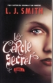 Couverture Le cercle secret, tome 1 : L'Initiation Editions France loisirs 2010