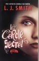 Couverture Le cercle secret, tome 1 : L'Initiation Editions France Loisirs 2010