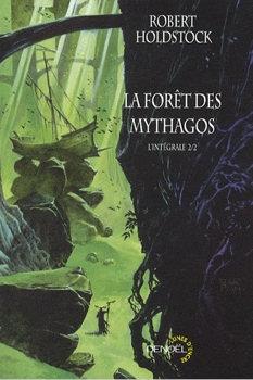 Couverture La Forêt des Mythagos, intégrale, tome 2