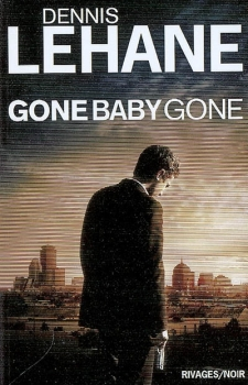 Couverture Gone, baby, gone /  Gone baby gone