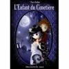 Couverture L'Enfant du Cimetière, tome 1 Editions Juste pour lire 2010