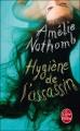 Couverture Hygiène de l'assassin Editions Le Livre de Poche 2010