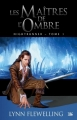 Couverture Nightrunner, tome 1 : Les Maîtres de l'ombre Editions Bragelonne 2011