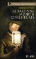 Couverture La baronne meurt à cinq heures Editions JC Lattès 2011