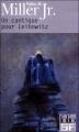 Couverture Leibowitz, tome 1 : Un cantique pour Leibowitz Editions Folio  (SF) 2002