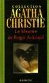 Couverture Le meurtre de Roger Ackroyd Editions Hachette (Agatha Christie) 2004