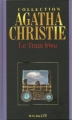 Couverture Le train bleu Editions Hachette (Agatha Christie) 2004