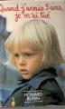Couverture Quand j'avais cinq ans, je m'ai tué Editions Seuil 1981