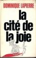 Couverture La Cité de la joie Editions Robert Laffont 1985