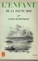 Couverture L'Enfant de la haute mer Editions Le Livre de Poche 1966