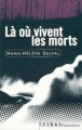 Couverture Là où vivent les morts Editions Flammarion (Tribal) 1999
