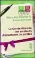 Couverture Le cercle littéraire des amateurs d'épluchures de patates Editions 10/18 (Domaine étranger) 2011