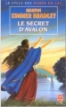 Couverture Les Dames du lac, tome 3 : Le Secret d'Avalon Editions Le Livre de Poche 1998