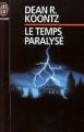 Couverture Le temps paralysé Editions J'ai Lu (Epouvante) 1992