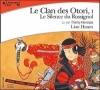 Couverture Le clan des Otori, tome 1 : Le silence du rossignol Editions Gallimard  (Ecoutez lire) 2005