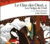 Couverture Le clan des Otori, tome 2 : Les neiges de l'exil Editions Gallimard  (Ecoutez lire) 2005