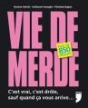 Couverture Vie de merde, tome 1 Editions Privé 2008