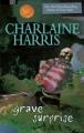 Couverture Les mystères de Harper Connelly, tome 2 : Pièges d'outre-tombe Editions Berkley Books 2007