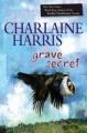 Couverture Les mystères de Harper Connelly, tome 4 : Secrets d'outre-tombe Editions Berkley Books 2010
