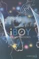 Couverture iBoy Editions de la Martinière 2011