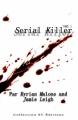 Couverture Serial killer, tome 1 : Entre ombre ... et lumière Editions ST 2009