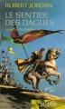 Couverture La Roue du Temps, tome 15 : Le Sentier des dagues Editions France Loisirs (Fantasy) 2008