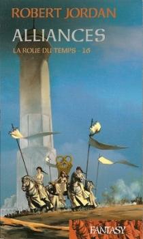 Couverture La Roue du Temps, tome 16 : Alliances