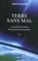 Couverture Terre sans mal Editions Denoël 2010