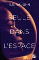Couverture Seule dans l'espace Editions Bragelonne (Science-fiction) 2019