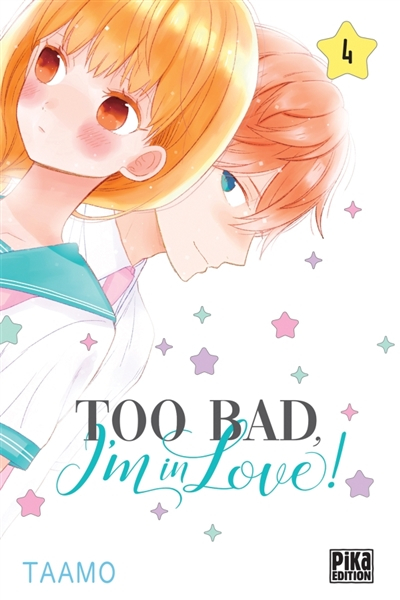 Couverture Too bad, I'm in love !, tome 4