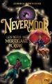 Couverture Nevermoor, tome 1 : Les défis de Morrigane Crow Editions Pocket (Jeunesse) 2019