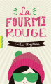 Couverture La fourmi rouge Editions Gallimard  (Pôle fiction) 2019