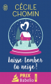 Couverture Laisse tomber la neige ! Editions J'ai Lu 2019