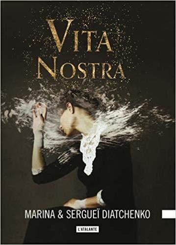 Couverture Les métamorphoses, tome 1 : Vita Nostra