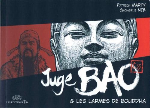 Couverture Juge Bao, tome 5 : Juge Bao et les larmes de Bouddha