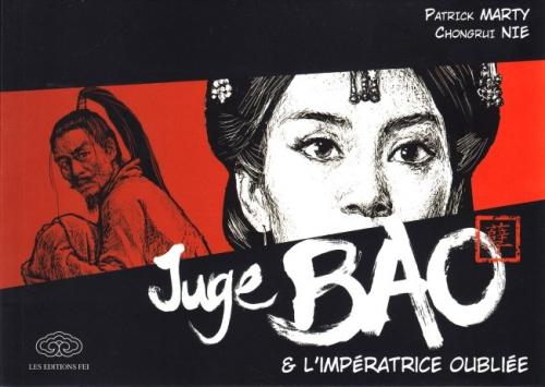 Couverture Juge Bao, tome 6 : Juge Bao et l'impératrice oubliée