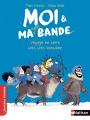 Couverture Moi et ma super bande, tome 6 : Voyage en terre très très lointaine Editions Nathan (Premiers romans) 2018