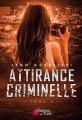 Couverture Attirance criminelle, tome 2 Editions Plumes du web 2019