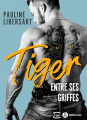 Couverture Tiger : Entre ses griffes Editions Addictives (Luv) 2019