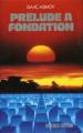 Couverture Fondation, tome 1 : Prélude à Fondation Editions France Loisirs 1989