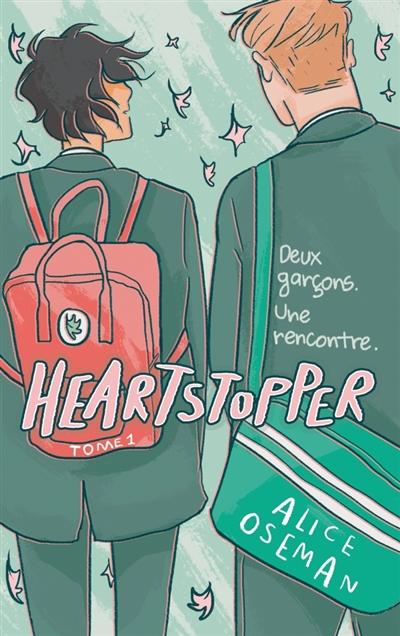 Couverture Heartstopper, tome 1 : Deux garçons. Une rencontre.