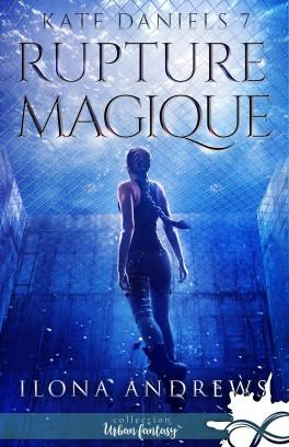 Couverture Kate Daniels, tome 7 : Rupture magique