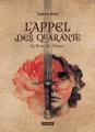 Couverture La Rose de Djam, tome 1 : L'Appel des Quarante Editions L'Atalante (La Dentelle du cygne) 2019