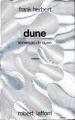 Couverture Dune suivi de Le messie de Dune Editions Robert Laffont (Ailleurs & demain) 1985