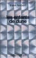 Couverture Le cycle de Dune (6 tomes), tome 3 : Les enfants de Dune Editions Robert Laffont (Ailleurs & demain) 1985